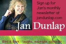 Jan Dunlap, Author / Author of Saved by Gracie, the Bob White Birder Murder Mysteries, and more!