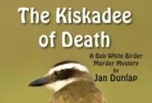 Birder Murder #7 - Kiskadee of Death / plot ideas, birds to include, locations
