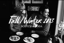 Scotch & Soda - F/W 13