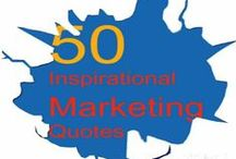 007 Marketing/Social Media Words of Wisdom / Quotes that motivate the marketer, small business owner, entrepreneur.