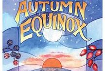 ❦ Autumnal Equinox ❦ / AKA Mabon or Alban Elfed / by Lia Hunter