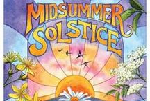 •☼• Summer Solstice •☼• / AKA Midsummer, Litha, or Alban Hefin / by Lia Hunter