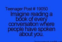~Teenager Post~ / by Katherine Lundy