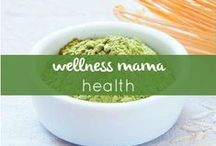 Wellness Mama Health / The real information you want concerning health related issues like hormones, cleanses, and more. / by Katie WellnessMama