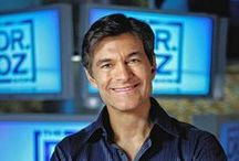 Dr. Oz / by Susan Rowe-Brooks