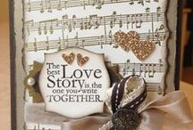 Cards..Wedding and Anniversaries / There is only one happiness in life, to love and be loved.