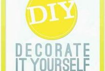D I Y / Great ways to inexpensively bring in your own personality!  / by Carol Pautz