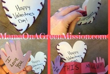 Valentine's Goodies/Crafts / by Mama on a Green Mission