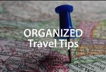 Organized Travel Tips | Organized Living / Simple tips on how to stay organized while you travel. #organizedliving #organizedtravels / by Organized Living