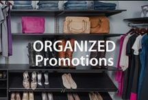 Organized Promotions! | Organized Living / Discover the latest organization promotions from Organized Living. #organizedliving #homeorganization / by Organized Living