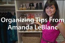 Organizing Tips from Pro Organizer, Amanda LeBlanc | Organized Living / Learn how to organize from a professional!  Organizational tips for master closets, kid's closets, garage storage, pantry shelving and more! #organizedliving #homeorganization #amandaleblanc / by Organized Living