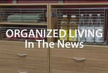 Organized Living in the News! | Organized Living / Extra, extra! Check us out in the news! #organizedliving #homeorganization / by Organized Living