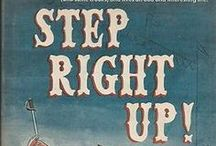 Step Right Up! / A compendium of circuses, sideshows, carnivals, theme parks, and magicians / by Elizabeth A. Sicking