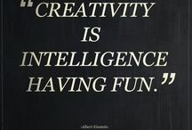 Creativity is more important..... / Of course it is....just ask Albert. / by Lisa Burnett