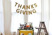 Thanksgiving / There's always something to be thankful for. Crafts, recipes, decorations, so many things to be thankful for.