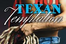 HOT TEXAN TEMPTATION / Contemporary romance coming July 2014 / by Mary Springer