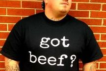 Got Beef ? ® T-Shirts / Got Beef ? Official Brand T-Shirt Items. Don't be fooled by counterfeit.  If you see any counterfeit that you don't think are real, tweet me.
