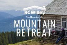 Mountain Retreat / by RC Willey