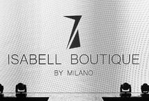Gala Fashion Meeting 2015 - Isabell Boutique by Milano / Isabell Boutique by Milano