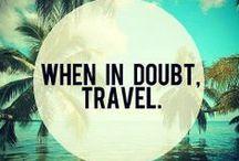 Travel often / by Priscila Rodriguez