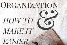 Organization / by Cathy Gariety