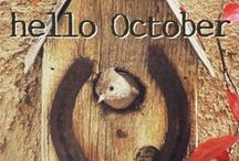 hello October / Let's sit down together and enjoy all things October . . .  Cooler days, fall, autumn leaves, sweater weather, boots & scarves, pumpkins, scarecrows, daylight savings time, pumpkin pie, candy corn, pumpkin latte (extra dollop of whipped cream and a dash of cinnamon please!), costumes, the pumpkin patch.....