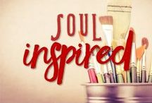 Soul Inspired / God's Word Inspiring My Creative Soul