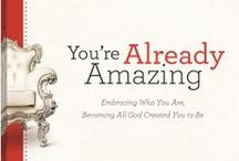 You're Already Amazing / You're Already Amazing book and study by @HolleyGerth