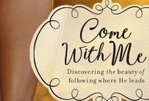 Come With Me / Come With Me: Discovering the beauty of following where He leads by Suzanne Eller