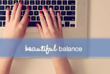 Beautiful Balance / Life lessons, thoughtful advice and caring inspiration to help you live a beautiful, balanced life.  / by Dove