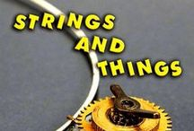 Strings and Things / The Strings and Things Podcast