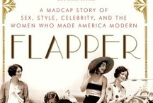The Flapper / by Stephanie Hasty