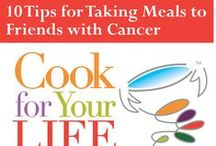 (Taking) Cancer-Friendly Meals / by TakeThemAMeal.com