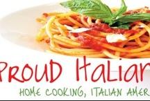 ...PROUD ITALIAN COOK / by Paul Jerome