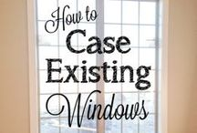 DIY: Windows & Trim / by Carla Honaker