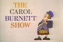 Carol Burnett / by Dawn Schmidt