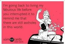 ecards and dailyoddcompliments / by Gillian Brown