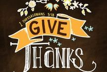 Thankful / What are you thankful for? All things Thanksgiving from heartwarming decorations to mouthwatering recipes