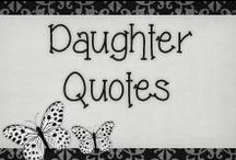 › Daughter Quotes. / › quotes for my beautiful daughters {Jayleen & Danely} ♥