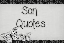 › Son Quotes. / › quotes for my handsome son {Kenneth} ♥