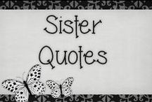 › Sister Quotes. / › quotes i dedicate to my wonderful sister which i love very much and will always be there for her, she's my other half ♥