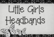 › Baby Headbands. / › all kinds of headbands for little girls.. love them all ♥