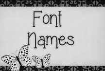 › Font Names. / › font names i used everyday, love them all and best thing they're all FREE!!