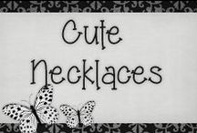 › Cute Necklaces. / All kind of necklaces..