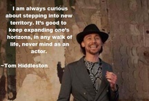 The Wit and Wisdom of Tom Hiddleston / Witty & Wise quotes directly from Tom / by Amanda Miller-Hodges