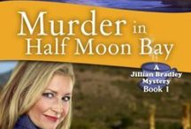 "Meet Jillian Bradley / ""Murder in Half Moon Bay"" is FREE on Kindle, iTunes, Nook and Kobo. The story introduces the Jillian Bradley mystery series. nancyjillthames.com"