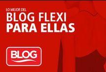 Lo mejor del Blog Flexi para Ellas / En este tablero, encontrarás los mejores artículos de nuestro blog para todas las mujeres, ¡imperdible!