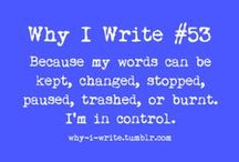The Writer in Me  / by Cierra Isakson