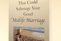 Midlife Marriage Makeover - Save YOUR  Marriage! / Reboot, reinvent, reignite your relationship! A Relationship Success Coach I invite YOU to awaken and embrace YOUR feminine and YOUR radiance! YOU have it in YOU. Enjoy your man, embrace your marriage, enjoy your family and do well in your career.  Allow me to support you!!