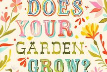 "How Does Your Garden Grow??? / A garden is where the heart says ""I'm finally home~"" / by Rose Vining"